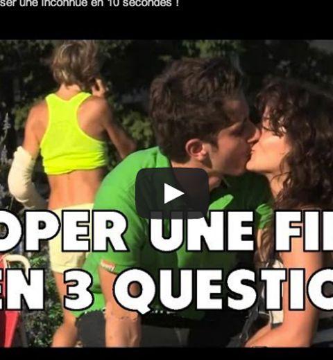 Comment embrasser une fille en trois secondes, ça vous choque ?