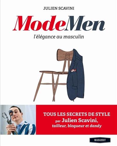«Mode Men», le bouquin qui relooke les gars