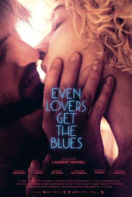 Even lovers get the Blues, c'est le Transpotting de l'amour - 2