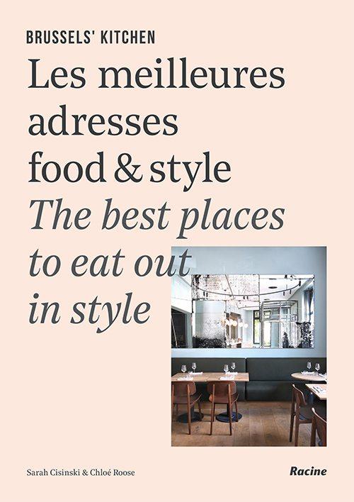 Les quatre adresses bruxelloises de Brussels Kitchen à tester absolument - 8