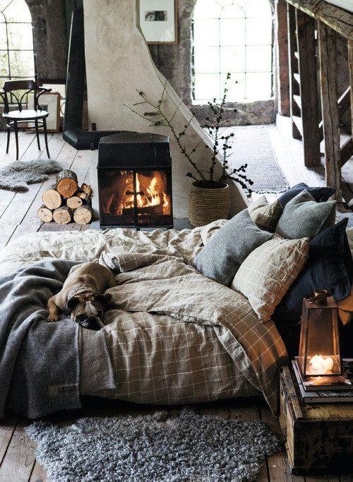 Difficile d'improviser ce genre d'installation mais si vous avez la chance d'avoir un feu ouvert dans votre chambre à coucher, faites le brûler toute la nuit !