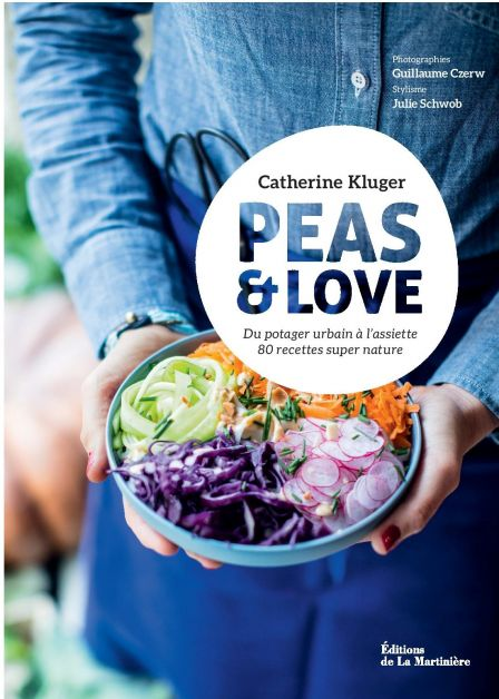 Peas&Love x Catherine Kluger: le livre de recettes gourmandes de cet été - 1