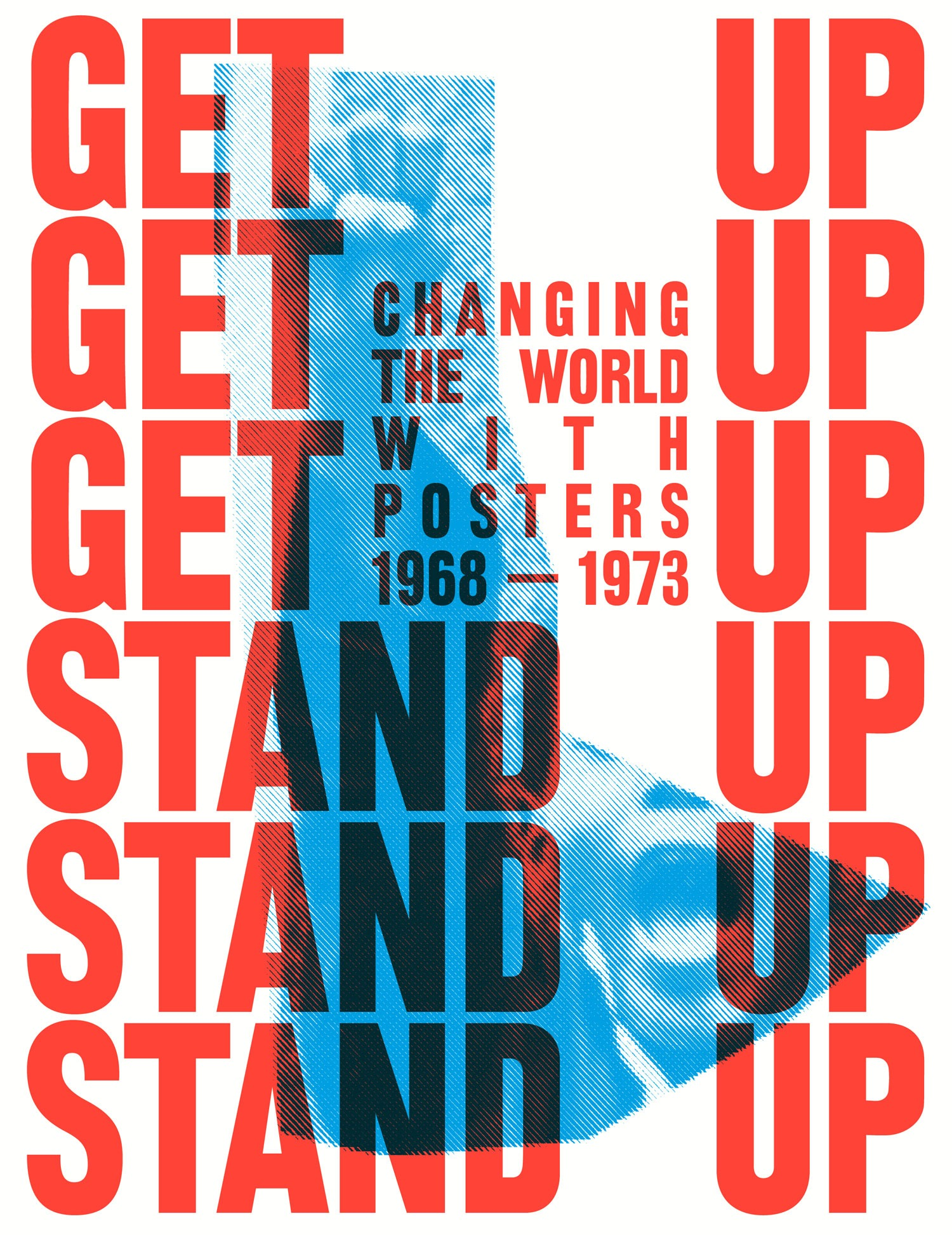 Get Up, Stand Up ! : l'expo d'affiches qui s'indigne - 1