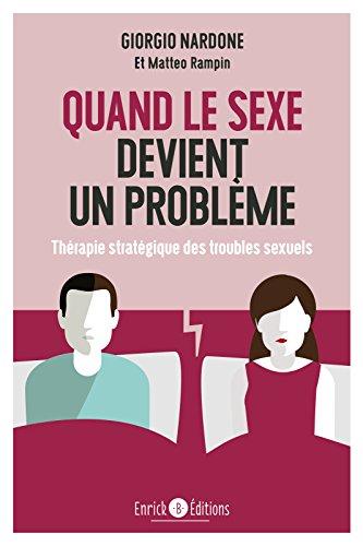 Livre Quand le sexe devient un problème