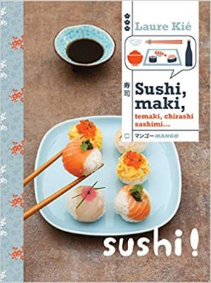 Le livre de recettes Sushi!