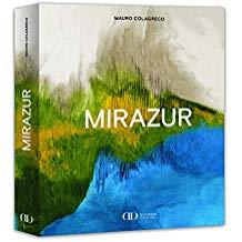Le livre sur le restaurant Mirazur de Mauro Colagreco