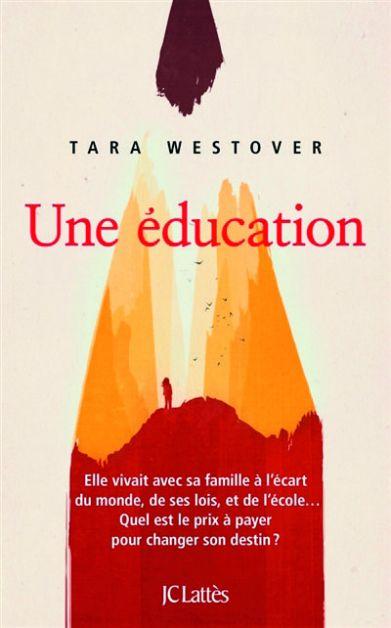 """Une éducation"", livre de Tara Westlover"