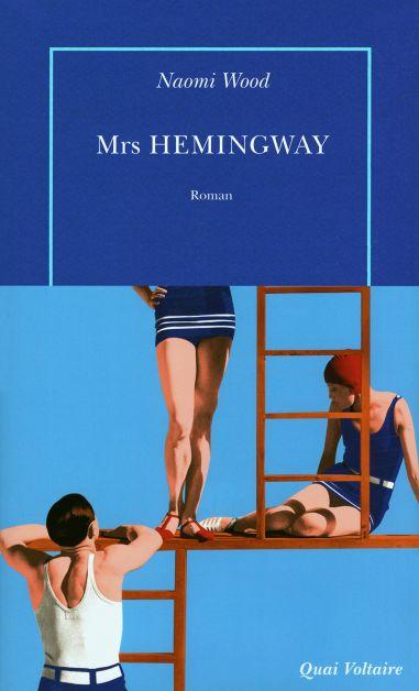 Roman de l'été - Mrs Hemingway
