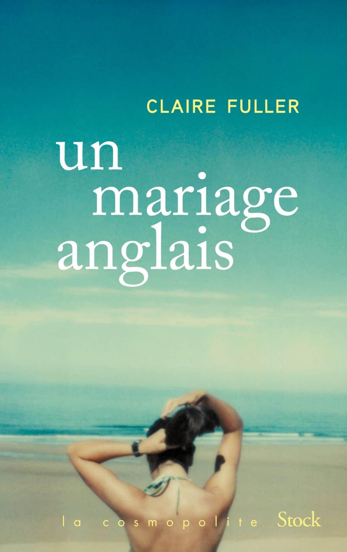 Roman de l'été - Un mariage anglais