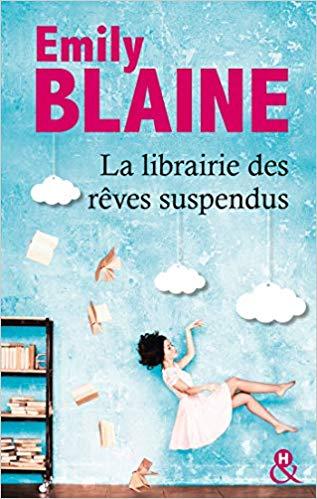 Livre La librairie des rêves suspendus de Emily Blaine