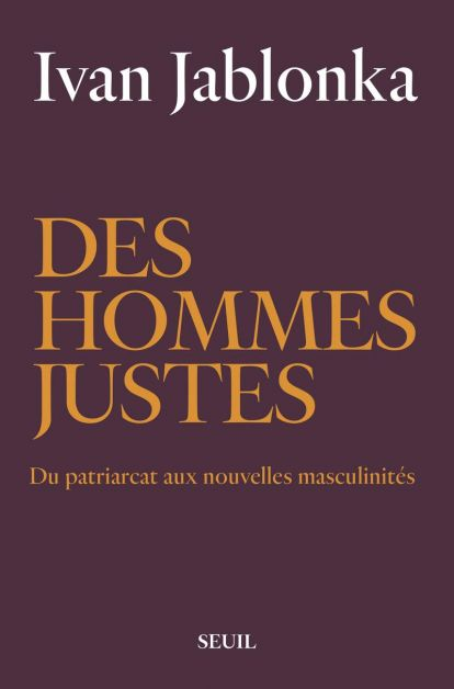 Nouvelles masculinités - Des hommes justes