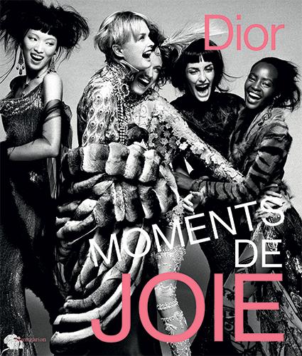 Couverture du livre Moments de joie Dior aux Editions Flammarion.