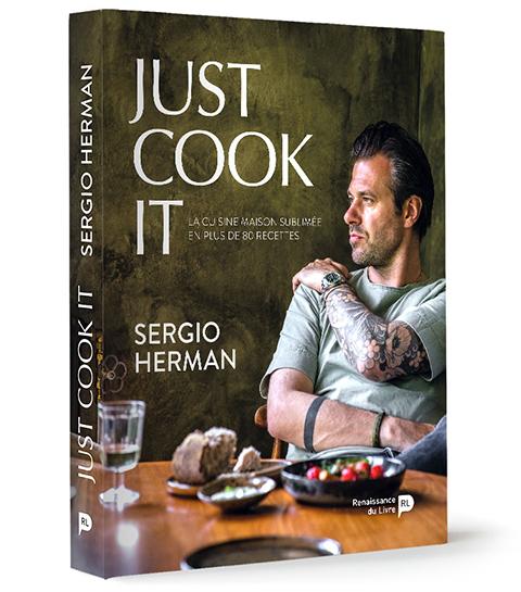 livre de recettes just cook it sergio herman