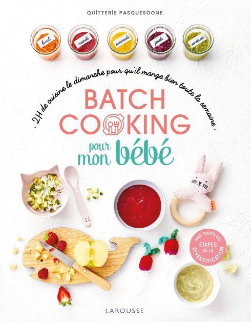 Batch Cooking pour mon bébé - livre à lire absolument