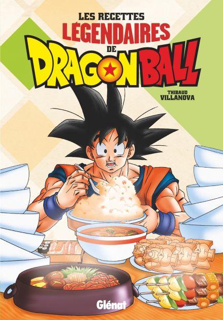Les recette légendaire de Dragon Ball - livre à lire absolument