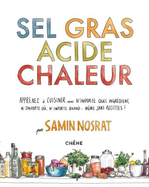 Sel, Gras, Acide et Chaleur - livre à lire absolument