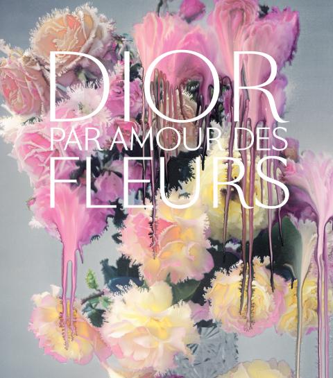 Le livre mode à découvrir : Dior, par amour des Fleurs