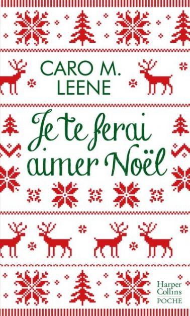 Livre je te ferai aimer Noël feel good