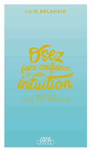 Comment développer son intuition ? - 1