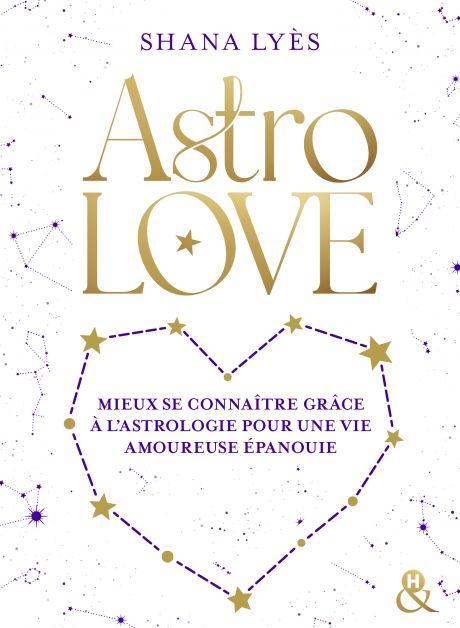 livre astrolove astrologie shana lyès