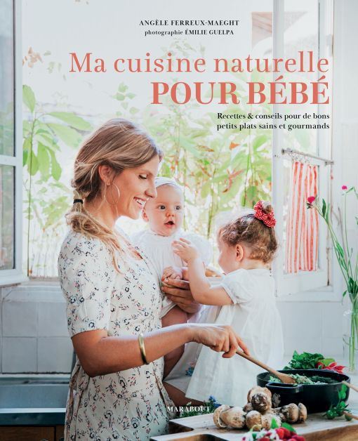 Cuisine bébé Angèle Ferreux-Maeght