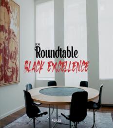 Roundtable Black Excellence : une mini-série pour éliminer la discrimination raciale