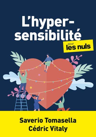 """""""L'hypersensibilité pour les nuls"""", écrit par Cédric Vitaly et Saverio Tomasella"""