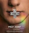 « Pray Away » : la série Netflix qui plonge dans l'enfer des thérapies de reconversion