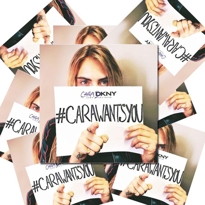 Cara wants you