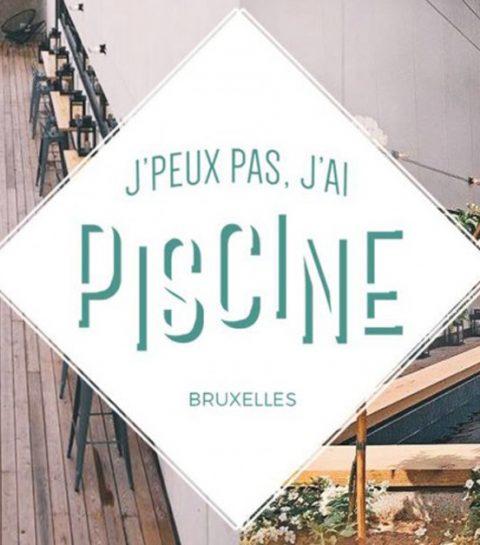 Nieuwe rooftop in Brussel: J'peux Pas J'ai Piscine