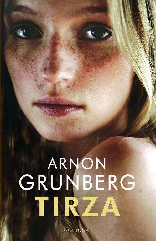 Arnon grunberg, Tirza