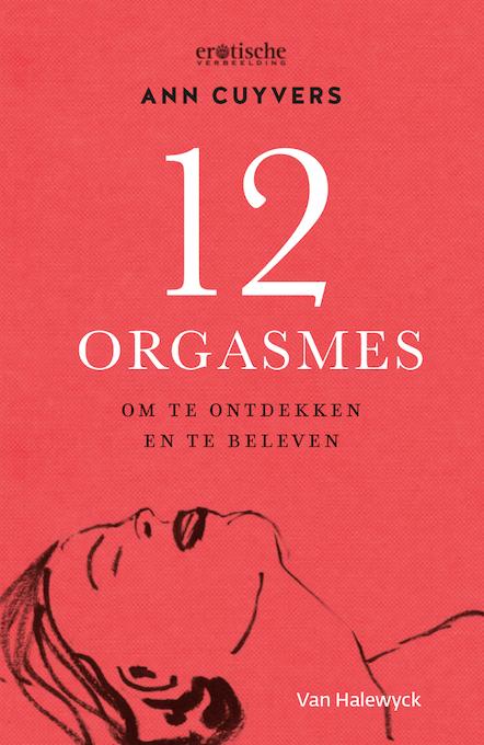 Ann_cuyvers_12_orgasmes_effect_lijf_