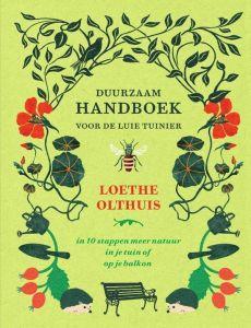 Duurzaam handboek voor de luie tuinier, Loethe Olthuis boeken planten